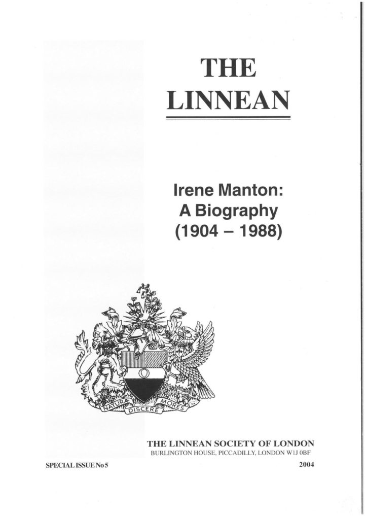 The Linnean Special Issue Number 5 Irene Manton: A Biography (1904 - 1988)
