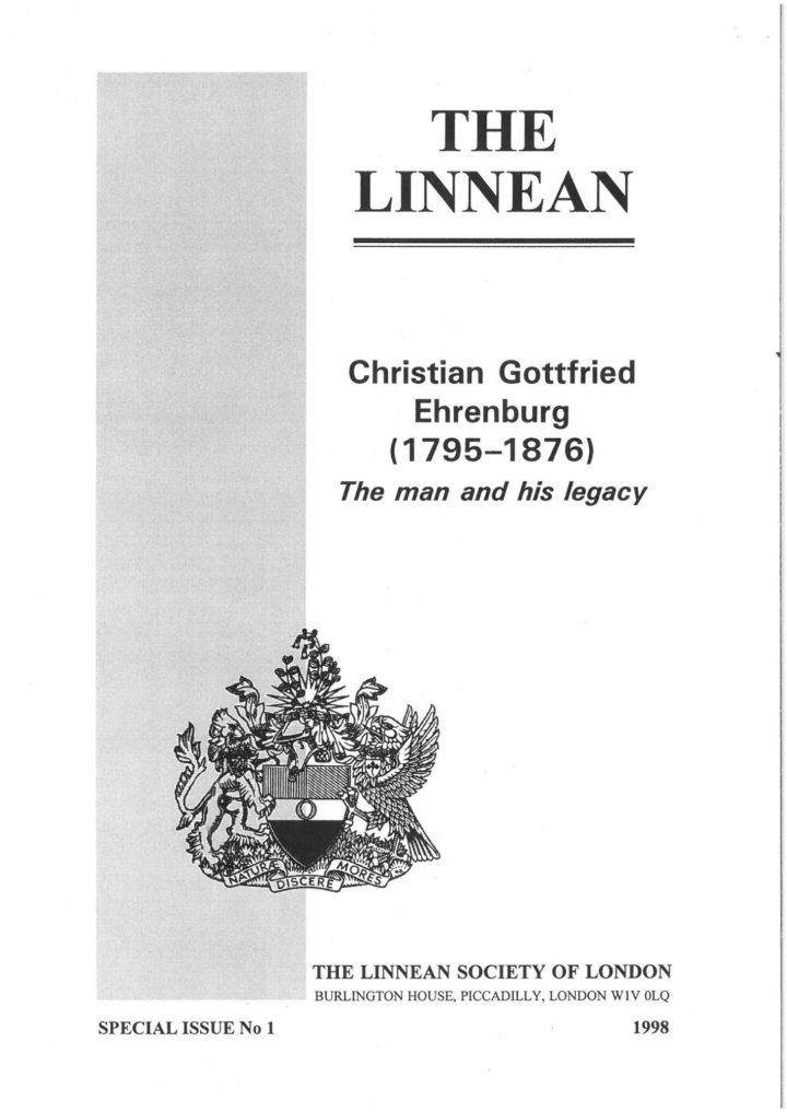 The Linnean Special Issue No.1 - Christian Gottfried Ehrenburg (1795-1876) The man and his legacy