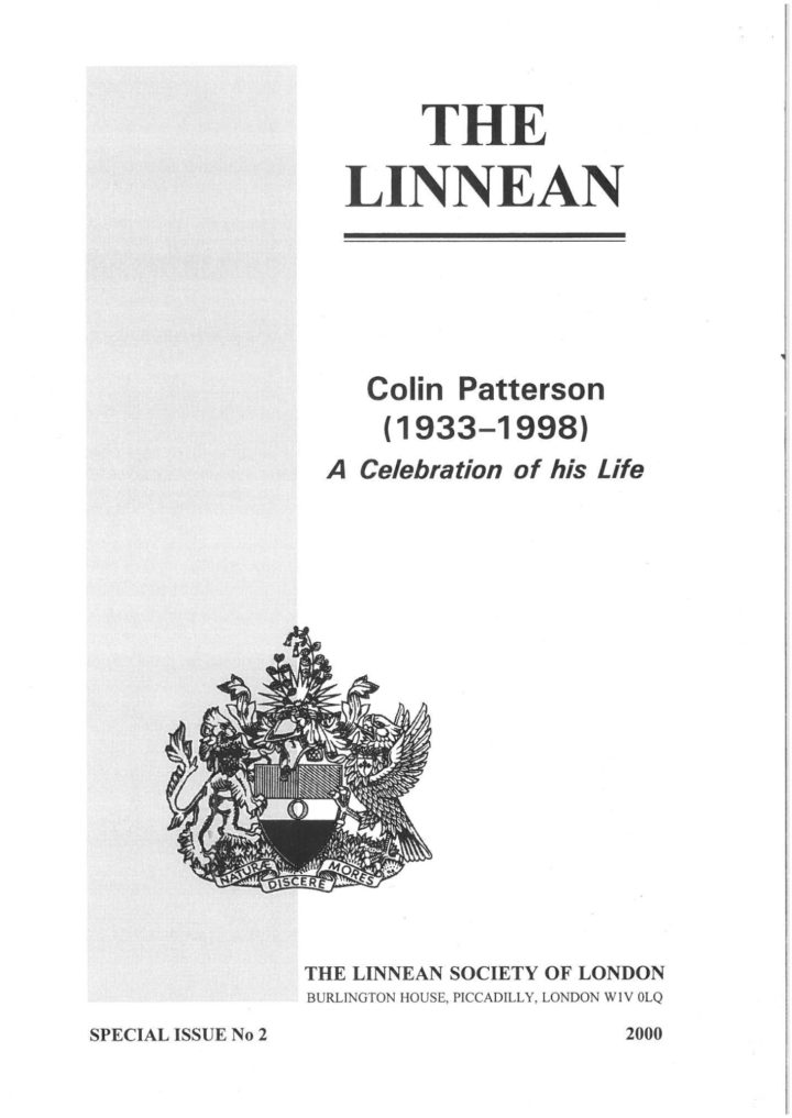 The Linnean Special Issue Number 2 Colin Patterson (1933 - 1998) A Celebration of his Life