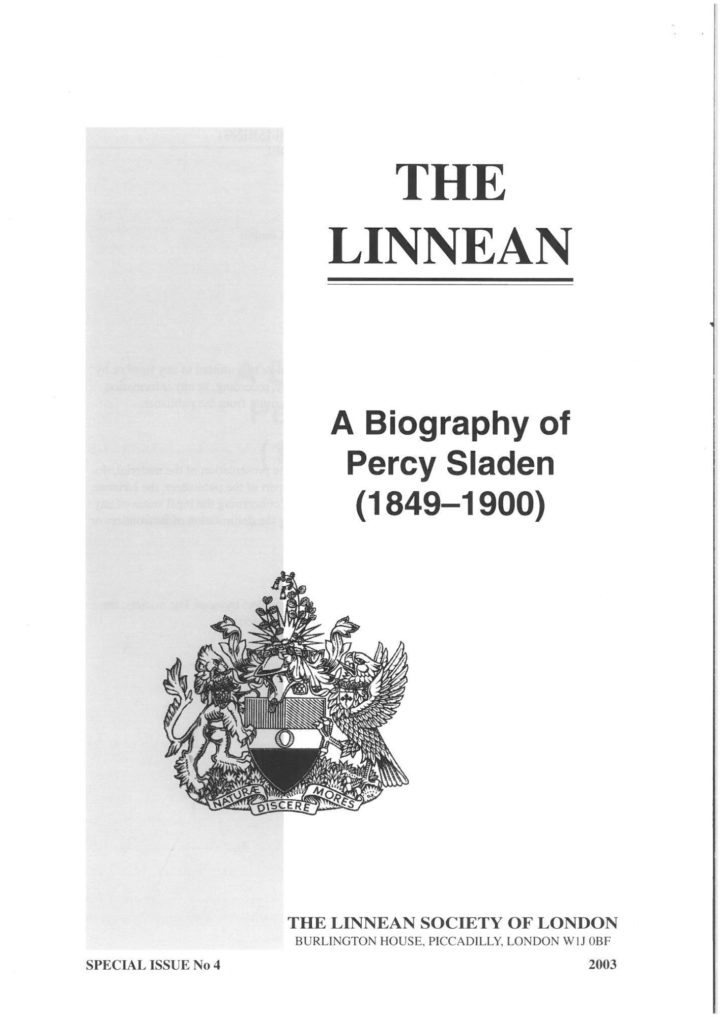 The Linnean Special Issue Number 4 A Biography of Percy Sladen (1849-1900)