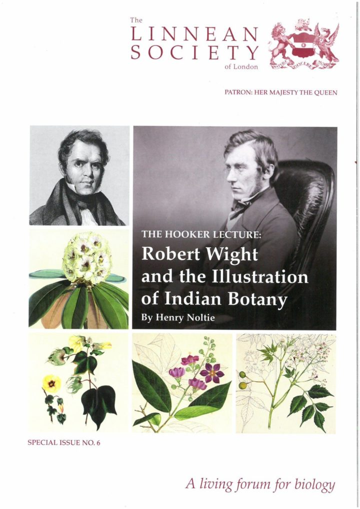 The Linnean Special Issue Number 6 The Hooker Lecture: Robert Wight and the Illustration of Indian Botany